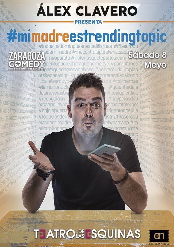 "Alex Clavero ""Mi madre es Trending Tropic"" Teatro de las Esquinas"