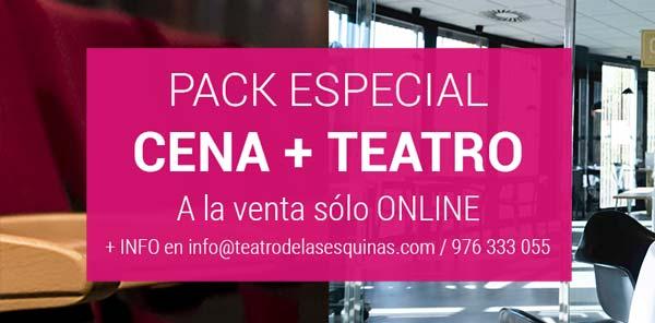 Pack cena + entrada en el Teatro de las Esquinas