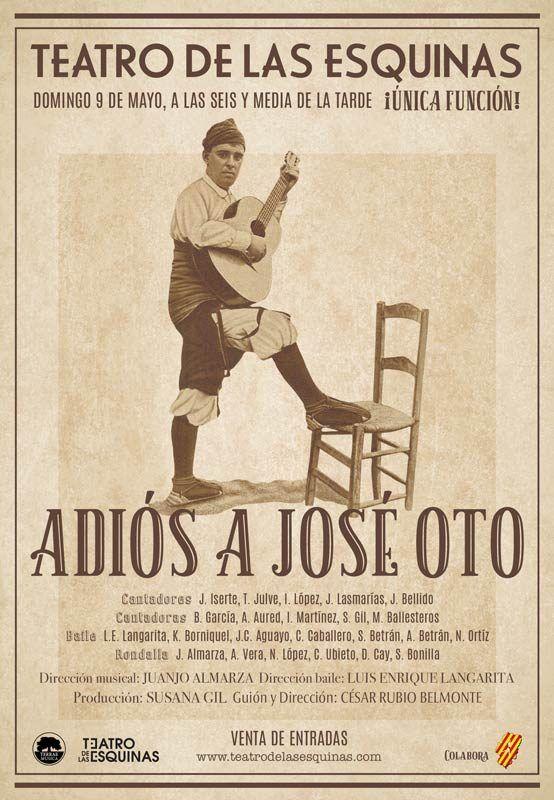 Adiós a José Oto en el teatro de las Esquinas