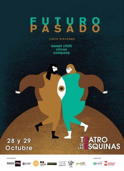 """Sweet Chilli Circus Company """"Futuro Pasado"""" Teatro de las Esquinas"""
