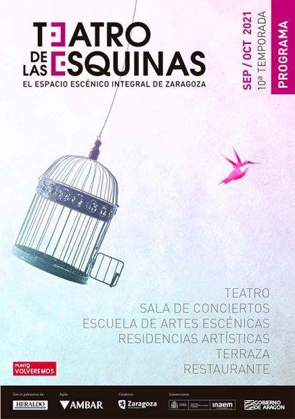 Programación de Teatro y Conciertos en Zaragoza Septiembre y Octubre 2021
